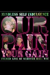Our Pain, Your Gain Trailer