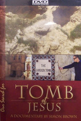Our Search for the Tomb of Jesus Trailer
