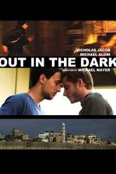 Out in the Dark Trailer