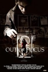 Out of Focus Trailer