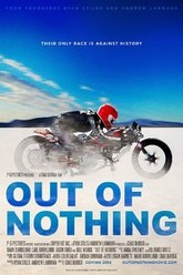Out of Nothing Trailer