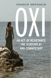 OXI, an Act of Resistance Trailer