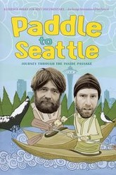 Paddle to Seattle: Journey Through the Inside Passage Trailer