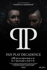 Pan Play Decadence Trailer