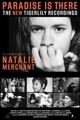 Paradise Is There: A Memoir by Natalie Merchant Trailer