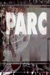Parc Le Documentaire Trailer