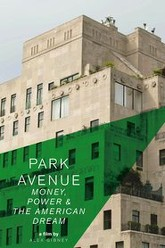 Park Avenue: Money, Power & The American Dream Trailer