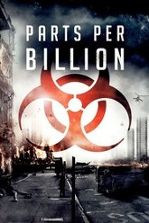 Parts Per Billion Trailer