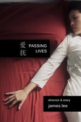 Passing Lives Trailer