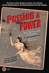Passion & Power: The Technology of Orgasm Trailer