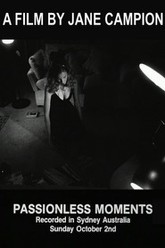 Passionless Moments Trailer