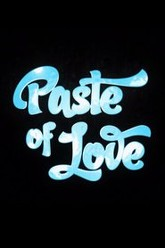 Paste Of Love Trailer