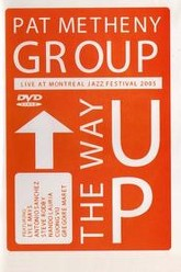Pat Metheny Group - The Way Up (Live In Montreal) Trailer