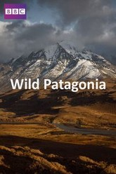Patagonia: Earth's Secret Paradise Trailer