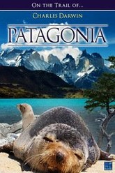 Patagonia - In The Footsteps Of Charles Darwin Trailer