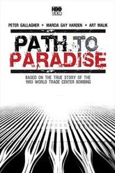 Path to Paradise: The Untold Story of the World Trade Center Bombing Trailer