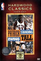 Patrick Ewing - Standing Tall Trailer