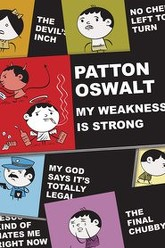 Patton Oswalt: My Weakness Is Strong Trailer