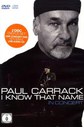 Paul Carrack - I Know That Name - In Concert Trailer