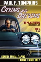 Paul F. Tompkins: Crying and Driving Trailer