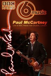 Paul McCartney - 6 Music Live at Maida Vale Trailer