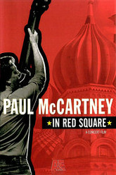 Paul McCartney In Red Square Trailer