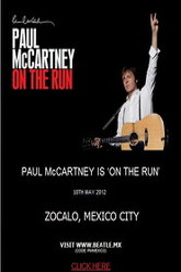 Paul McCartney ON THE RUN Trailer