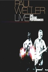 Paul Weller: Two Classic Performances Trailer