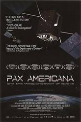 Pax Americana and the Weaponization of Space Trailer