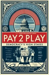 Pay 2 Play: Democracy's High Stakes Trailer