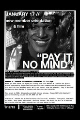 Pay It No Mind Trailer