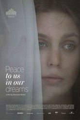 Peace to Us in Our Dreams Trailer