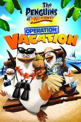 Penguins Of Madagascar: Operation Vacation Trailer