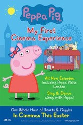Peppa Pig: My First Cinema Experience Trailer