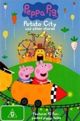 Peppa Pig: Potato City Trailer