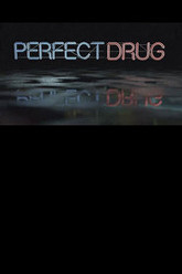 Perfect Drug Trailer
