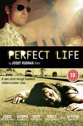 Perfect Life Trailer