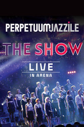 Perpetuum Jazzile: The Show - Live in Arena Trailer