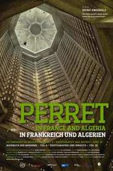 Perret in France and Algeria Trailer