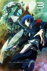 Persona 3 the Movie 1: Spring of Birth Trailer
