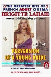 Perversions of a Young Bride Trailer