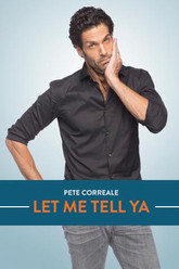 Pete Correale: Let Me Tell Ya Trailer
