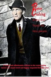 Peter Cushing: A One Way Ticket to Hollywood Trailer