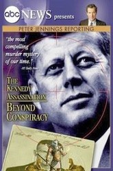 Peter Jennings Reporting The Kennedy Assassination - Beyond Conspiracy Trailer