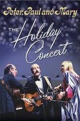 Peter, Paul & Mary: The Holiday Concert Trailer