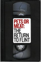 Pets or Meat: The Return to Flint Trailer