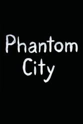 Phantom City Trailer