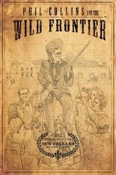 Phil Collins and the Wild Frontier Trailer