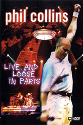 Phil Collins: Live and Loose in Paris Trailer