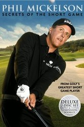Phil Mickelson Secrets of the Short Game Trailer
